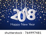 blue happy new year 2018... | Shutterstock .eps vector #764997481