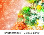 tree and christmas decorations. ... | Shutterstock . vector #765111349