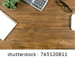 office work table with tablet   ... | Shutterstock . vector #765120811
