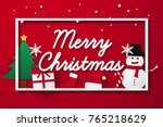merry christmas and happy new... | Shutterstock .eps vector #765218629
