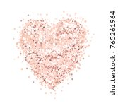 heart of pink gold glitter on a ... | Shutterstock .eps vector #765261964