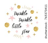 twinkle twinkle little star... | Shutterstock .eps vector #765373411