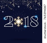 2018   happy new year lettering ... | Shutterstock .eps vector #765394087