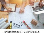 top view of architect  team... | Shutterstock . vector #765401515