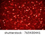 beautiful red hearts bokeh... | Shutterstock . vector #765430441