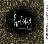 holiday card. calligraphy...   Shutterstock .eps vector #765448111