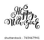 happy new year. hand drawn... | Shutterstock .eps vector #765467941