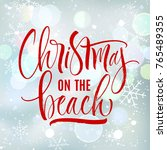 christmas on the beach... | Shutterstock .eps vector #765489355