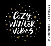 cozy winter vibes   trendy... | Shutterstock .eps vector #765545311
