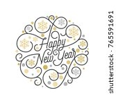 happy new year calligraphy... | Shutterstock .eps vector #765591691