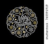 merry christmas calligraphy... | Shutterstock .eps vector #765591919