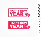 happy new year 50  off offer... | Shutterstock .eps vector #765696061