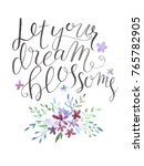 let your dream blossoms. hand... | Shutterstock . vector #765782905