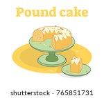 glazed pound cake on a plate... | Shutterstock .eps vector #765851731