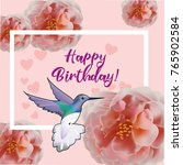 happy birthday flowers blossom... | Shutterstock .eps vector #765902584