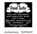 good taste   retro ad art banner | Shutterstock .eps vector #76595629