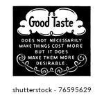 good taste   retro ad art banner | Shutterstock .eps vector #76595629