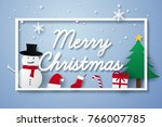 merry christmas and happy new... | Shutterstock .eps vector #766007785