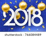 2018 happy new year. light... | Shutterstock .eps vector #766084489
