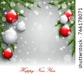 new year tree branches on the... | Shutterstock .eps vector #766178071