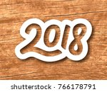 new year 2018 paper label with... | Shutterstock . vector #766178791