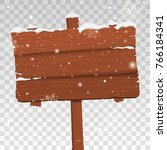 wooden signboard in snow... | Shutterstock .eps vector #766184341