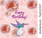 happy birthday flowers blossom... | Shutterstock .eps vector #766312537