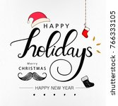 happy holidays with christmas... | Shutterstock .eps vector #766333105
