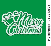 merry christmas text with paper ... | Shutterstock .eps vector #766343635