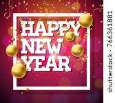 happy new year 2018... | Shutterstock . vector #766361881