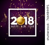 happy new year 2018... | Shutterstock . vector #766484491