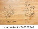 work time conceptual...   Shutterstock . vector #766552267