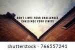 motivational and inspirational... | Shutterstock . vector #766557241