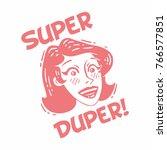pink logo super duper face girl ...   Shutterstock .eps vector #766577851