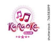 karaoke club vector emblem... | Shutterstock .eps vector #766583899