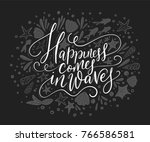 happiness cpmes in waves.... | Shutterstock .eps vector #766586581