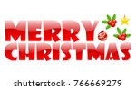 merry christmas text... | Shutterstock . vector #766669279