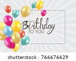 abstract happy birthday... | Shutterstock .eps vector #766676629
