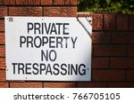private property no trespassing ... | Shutterstock . vector #766705105