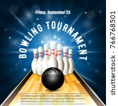 bowling tournament flyer... | Shutterstock .eps vector #766768501