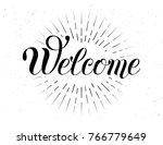 welcome hand lettering....   Shutterstock .eps vector #766779649