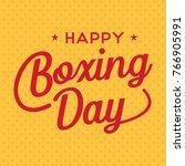 boxing day sale banner  vector   Shutterstock .eps vector #766905991