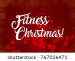 merry fitness christmas... | Shutterstock . vector #767026471