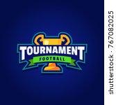 football tournament logo sport | Shutterstock .eps vector #767082025