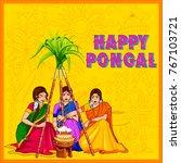 illustration of happy pongal... | Shutterstock .eps vector #767103721
