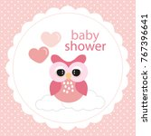 baby shower card. owl and heart ... | Shutterstock .eps vector #767396641