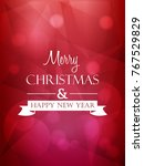 merry christmas and happy new... | Shutterstock .eps vector #767529829