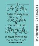 hand lettering ask. seek. knock.... | Shutterstock .eps vector #767563351