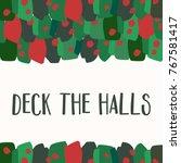 christmas greeting card... | Shutterstock .eps vector #767581417