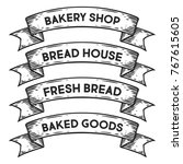 bakery shop  bread house  fresh ... | Shutterstock .eps vector #767615605